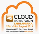 O Cloud World Forum Latin America está de volta a São Paulo em 2013