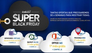 Ofertas da Embratel de Cloud Computing feitas na Black Friday ainda podem ser aproveitadas