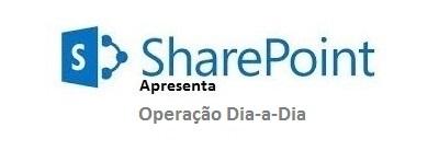 SharePoint: Criar Projeto – Dia-a-Dia #1