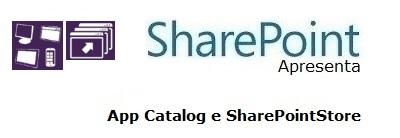 SharePoint 2013 (AppCatalog e Store)