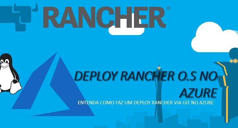 O que é o Rancher? Como realizar deploy no Azure